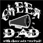 Cheer Dad with Cheer Mix Overload