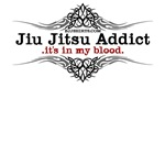 Jiu Jitsu Addict - It's In My Blood