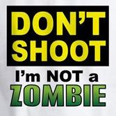 Don't Shoot-Not Zombie