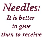Needles:  Better to Give than Receive