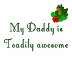 Toadily Awesome Dad
