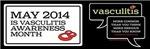 Vasculitis Awareness 2014