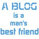 A Blog Is A Man's Best Friend
