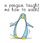 A Penguin taught me how to walk
