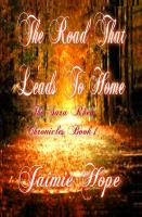 The Road That Leads To Home