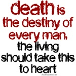 death is the destiny of every man