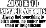 Advice to Novice Actors
