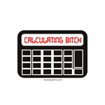 Calculating Bitch