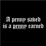 Dark A Penny Saved Is A Penny Earned