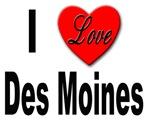 I Love Des Moines