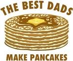 Best Dads Make Pancakes