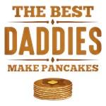 Best Daddies Make Pancakes