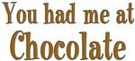 You Had Me at Chocolate