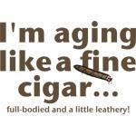 Aging Like Fine Cigars