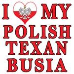 Love My Polish Texan Busia