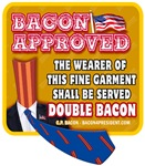 BACON APPROVED - Double Bacon