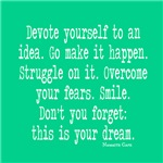 Devoted to Your Dream