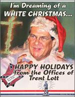Trent Lott's WHITE CHRISTMAS