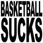 Basketball Sucks