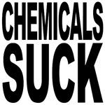 Chemicals Suck