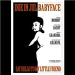 Babyface July