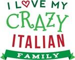 I Love My Crazy Italian Family T-shirts