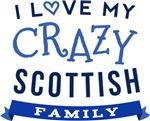 I Love My Crazy Scottish Family Tshirts
