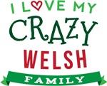 I Love My Crazy Welsh Family Tshirts