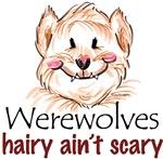 hairy ain't scary