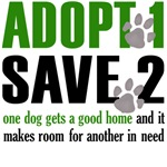Adopt 1 Save 2 dogs