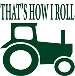 That's How I Roll - Tractor Logo