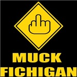 Muck Fichigan (Fuck Michigan)