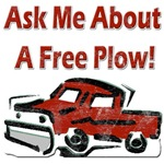 Ask Me About A Free Plow!