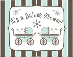 IT'S A BABIES SHOWER - TWINS