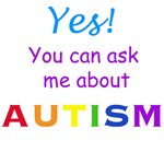 Ask Me About Autism!
