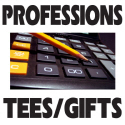 OCCUPATIONS & JOBS T-shirts And Gifts