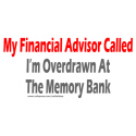 OVERDRAWN AT THE MEMORY BANK T-SHIRTS AND GIFTS