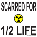 SCARRED FOR 1/2 LIFE T-SHIRTS AND GIFTS