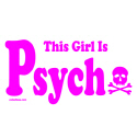 THIS GIRL IS PSYCHO T-SHIRTS AND GIFTS