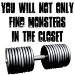 Monsters are not only in the closet