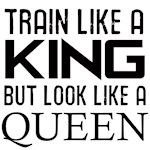 Train like a king but look like a Queen