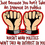 Doesn't Mean Politics Won't Take An Interest