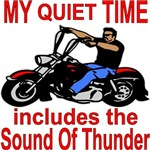 My Quiet Time Includes The Sound Of Thunder