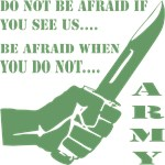 Do Not Be Afraid If You See Us Be Afraid When You