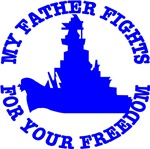 My Father Fights For Your Freedom