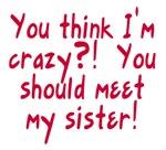 Meet My Crazy Sister