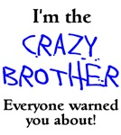 I'm The Crazy Brother