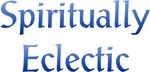 Eclectic Spirituality