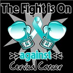 The Fight is On Against Cervical Cancer Shirts