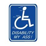 Disability My Ass!